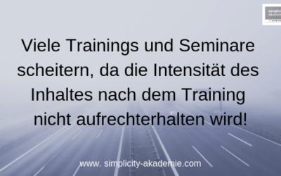 Warum so viele Trainings und Seminare wirkungslos sind …